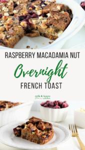 raspberry macadamia nut overnight french toast
