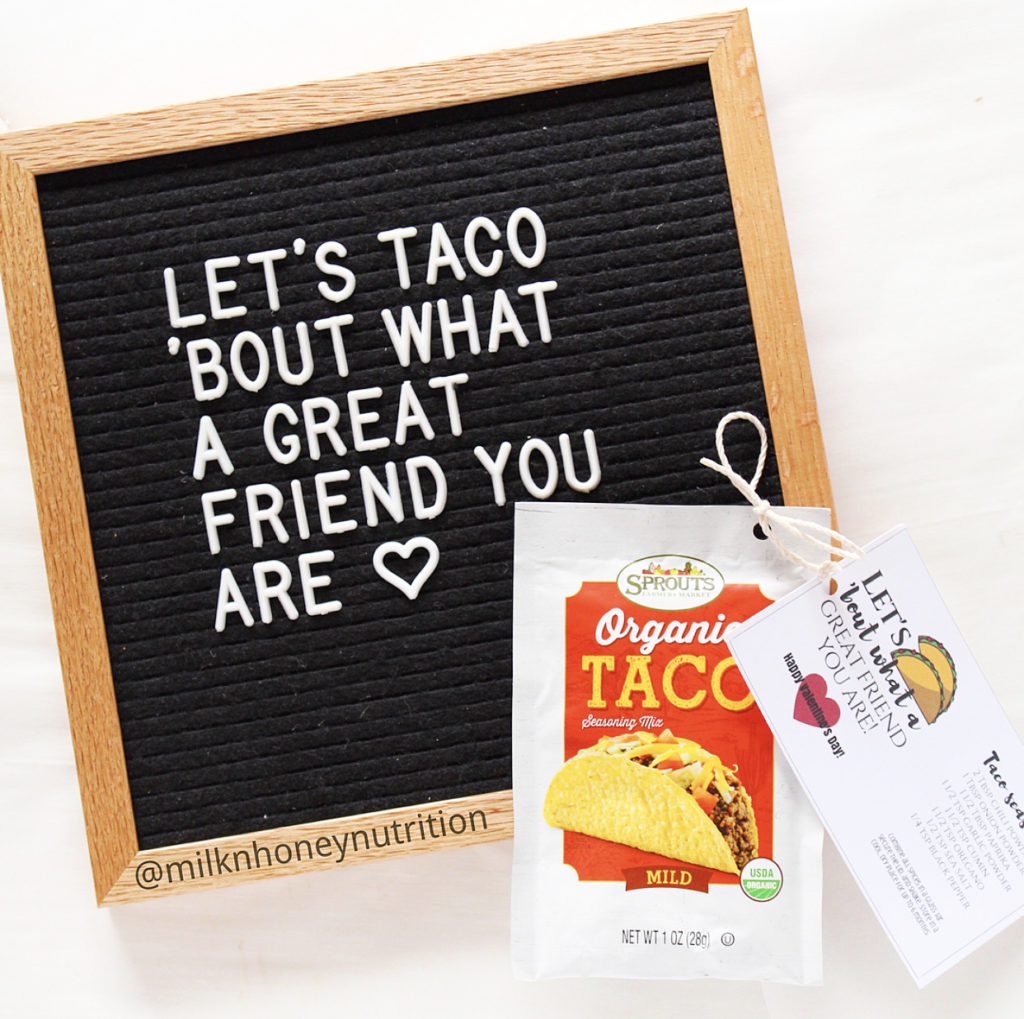 let's taco bout what a great friend you are letter board with taco seasoning and recipe