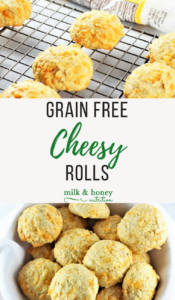 grain free cheesy rolls on cooling rack and in bowl milk and honey nutrition
