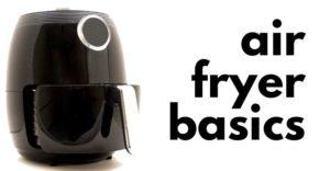 Free Air Fryer Basics guide
