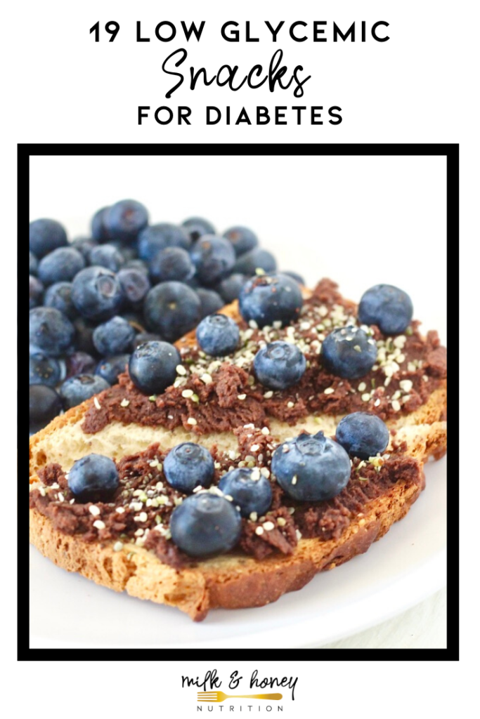 pinterest graphic for low glycemic snacks with toast and blueberries